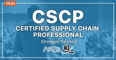 Chứng chỉ quốc tế về Quản lý Chuỗi Cung Ứng CSCP – CERTIFIED SUPPLY CHAIN PROFESSIONAL