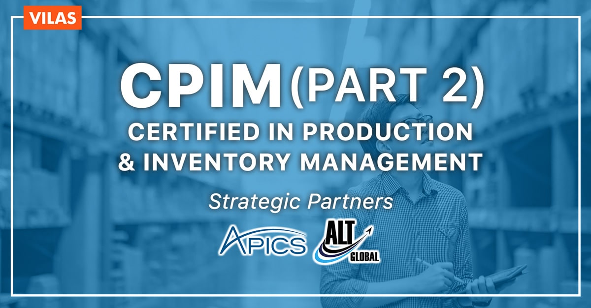 Cpim Part 2 Certified In Production And Inventory Management Vilas
