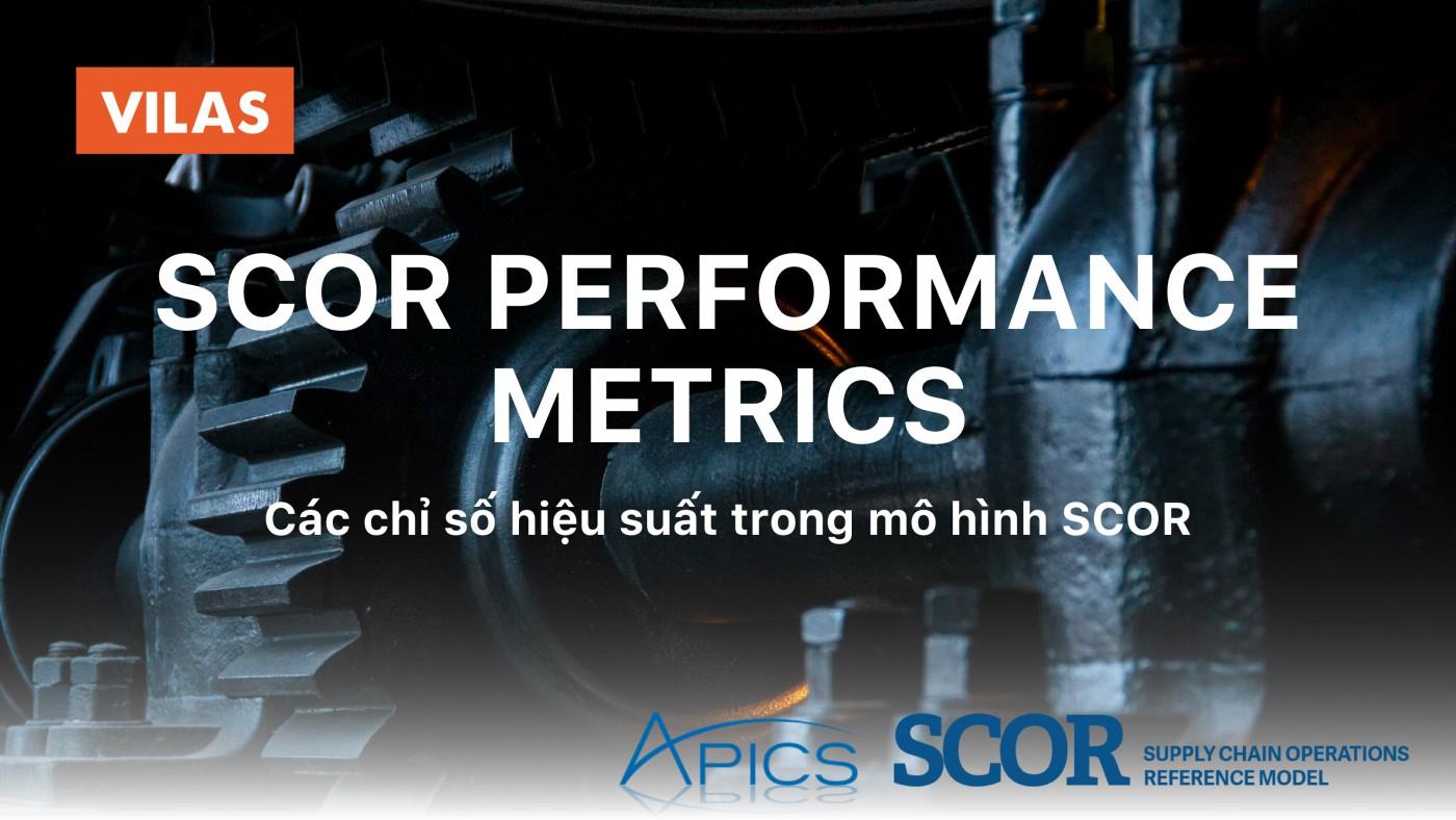 SCOR Performance Metrics