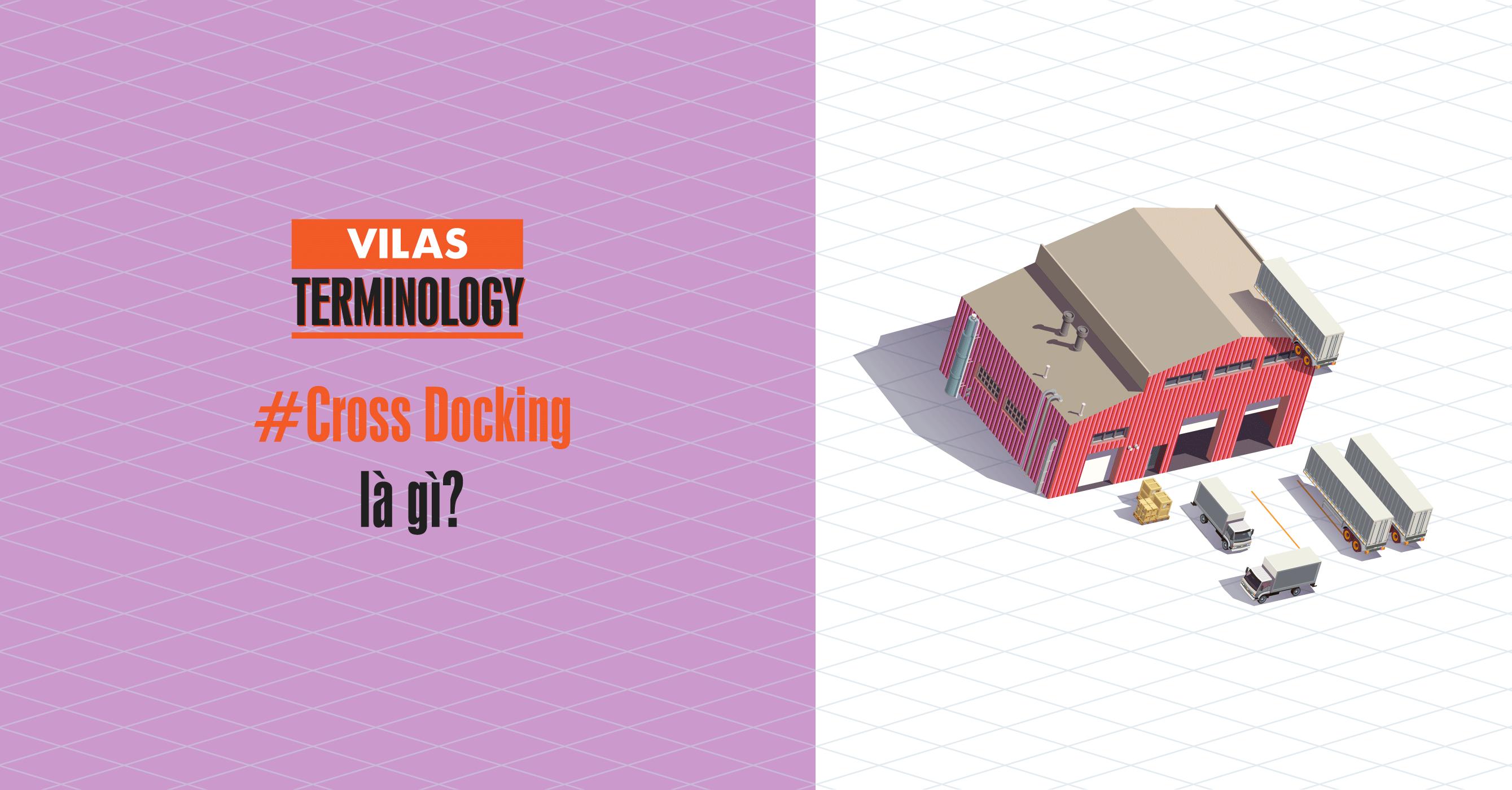 Phân biệt giữa Cross Docking và Transloading